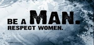 Respect Women - Treat Us Equally!