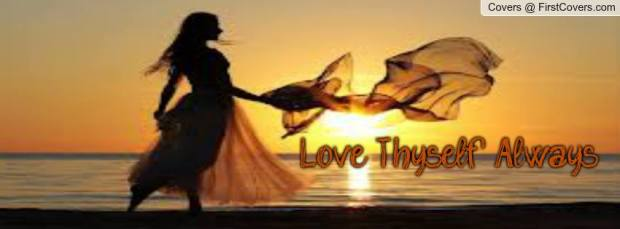 Love Thyself Always!
